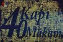 4 Kapı 40 Makam Programı – Yeni Bölümler